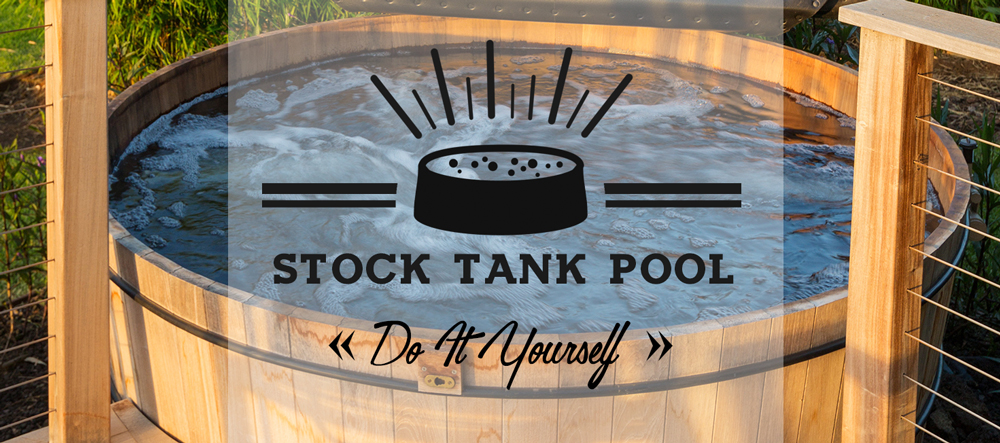 DIY Stock Tank Pools
